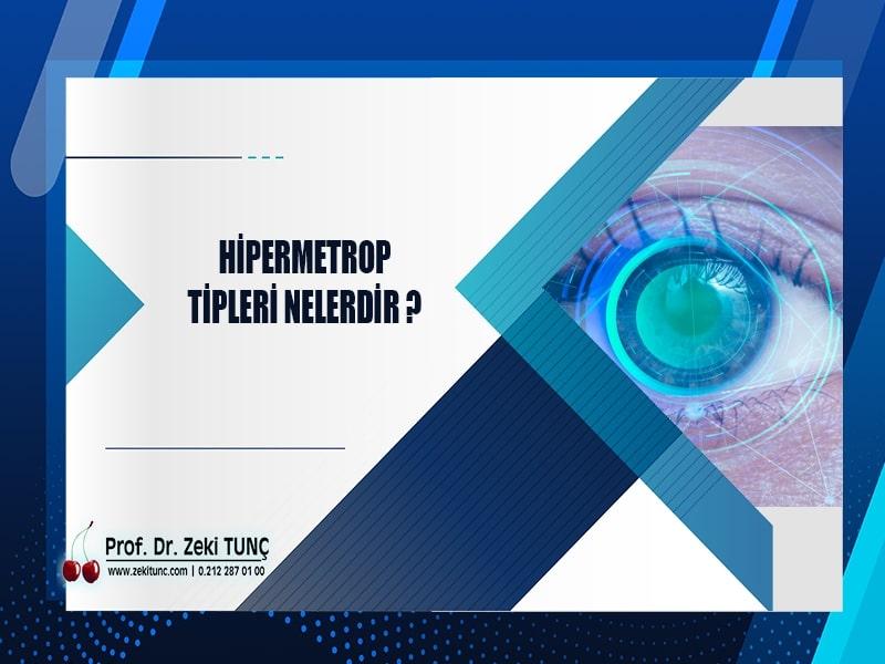 hipermetrop-tipleri-nelerdir-prof-dr-zeki-tunc