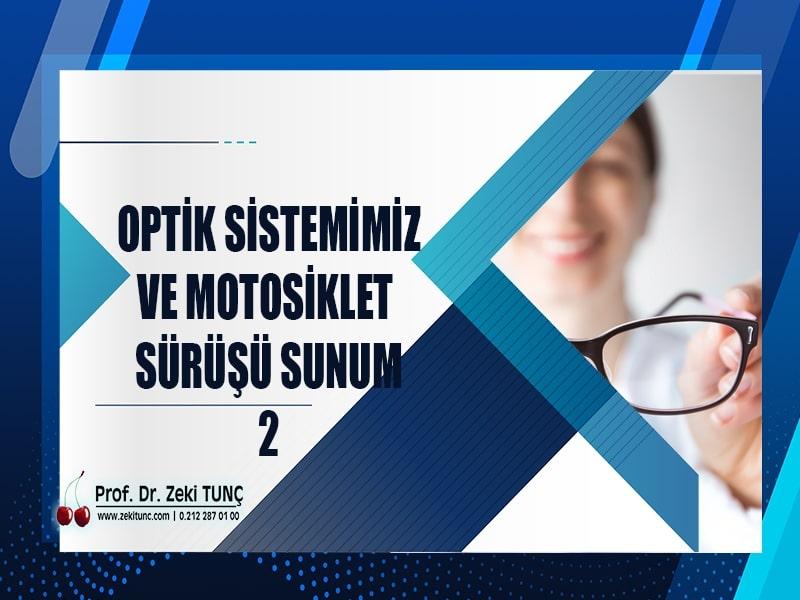 optik-sistemimiz-ve-motosiklet-surusu-sunum-bolum-2