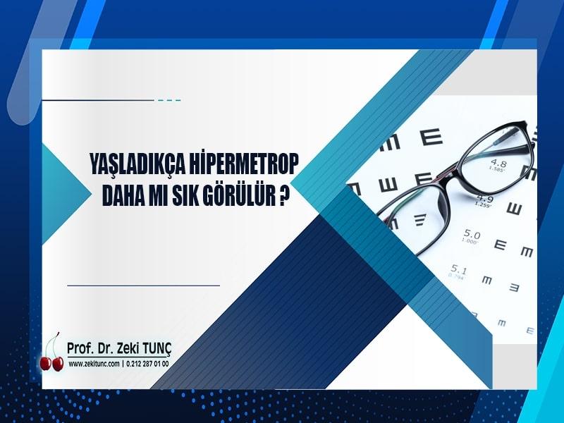 yaslandikca-hipermetrop-daha-sik-mi-gorulur-prof-dr-zeki-tunc